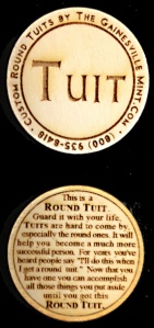 Need a Round TUIT? They look like this!